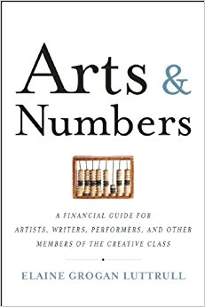 Cover of Arts & Numbers: A Financial Guide for Artists, Writers, Performers, and Other Members of the . White background with black text