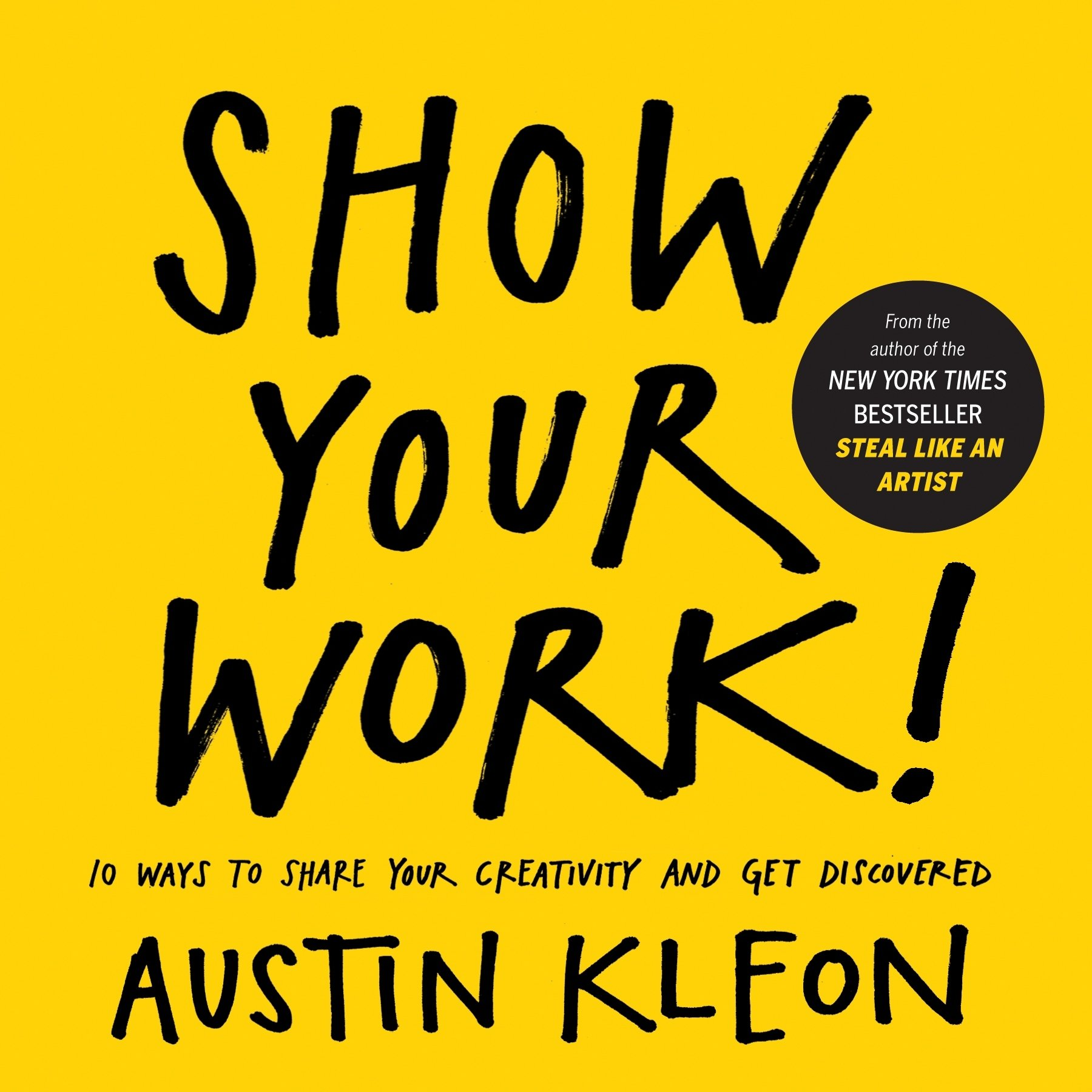 Cover of Show Your Work with black text over a yellow background
