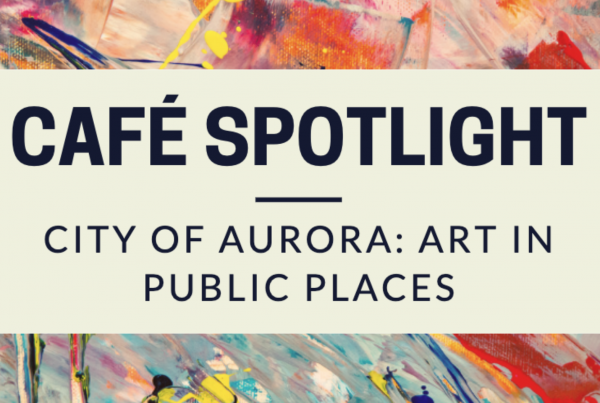 Splatter paint background with text: CaFE Spotlight- City of Aurora: Art in Public Places