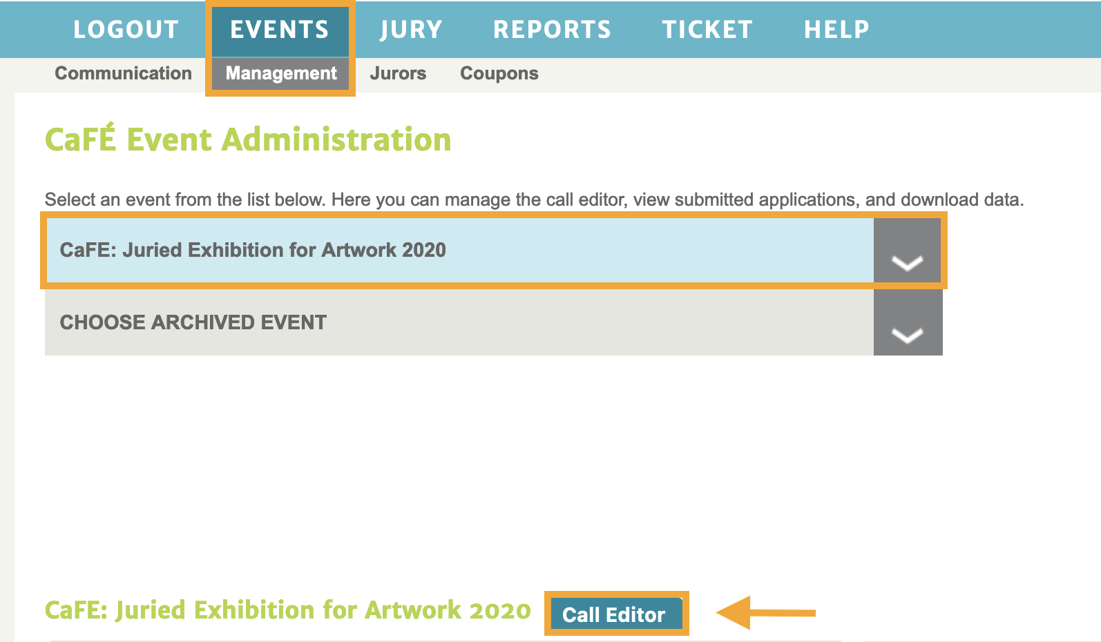 Screenshot of the Event Management landing page with rectangles highlighting the selection of the current event and Call Editor.