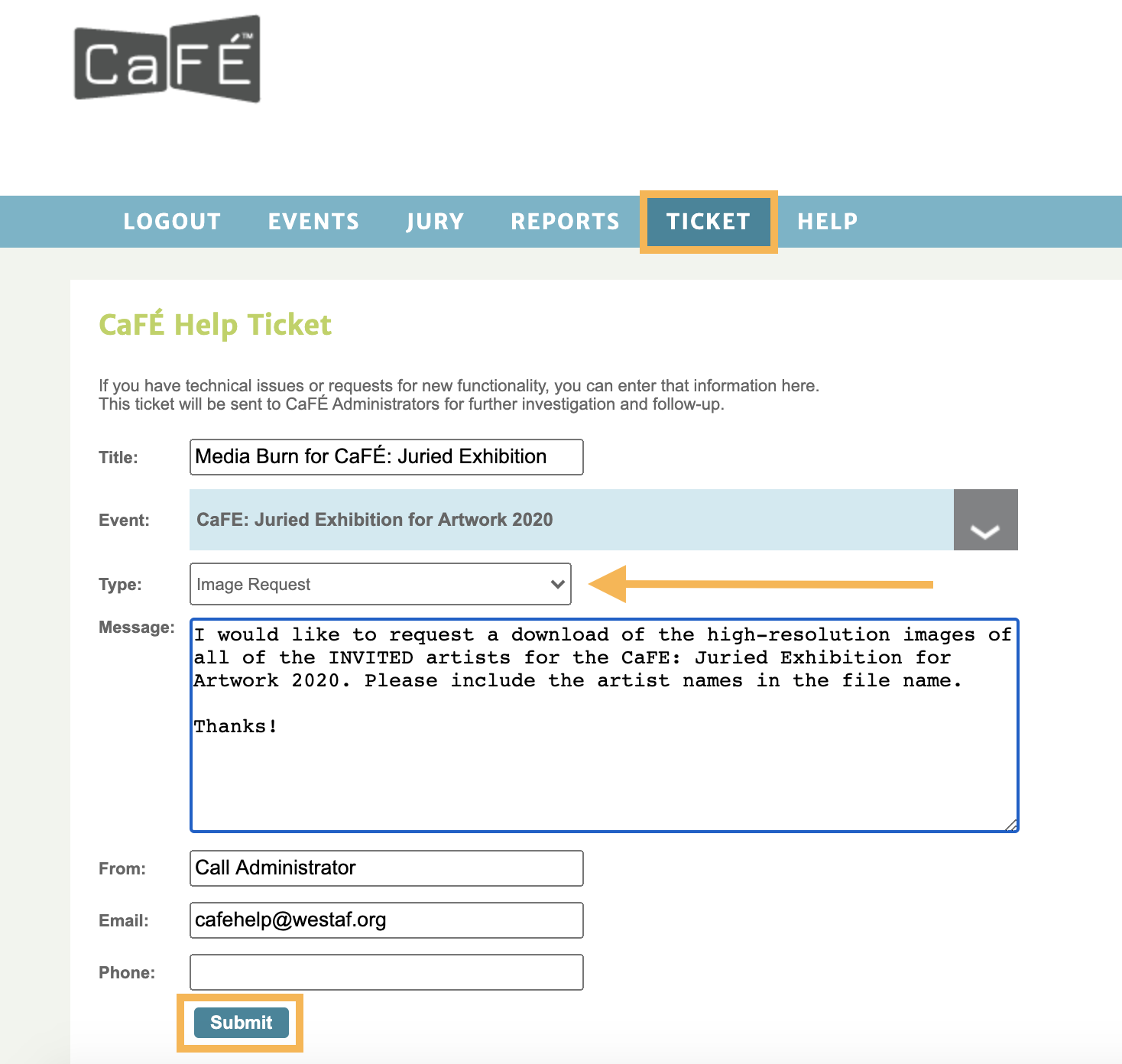 Screenshot of the Help Ticket form where users can send an email to the entire CaFE team.