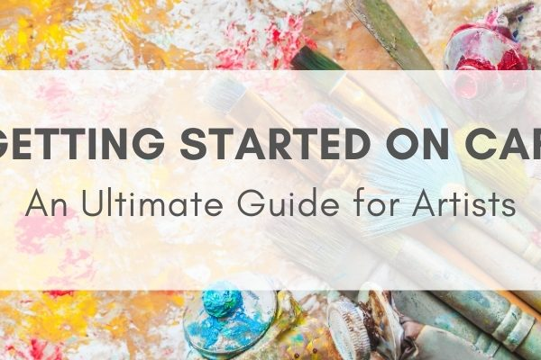 Various paints and brushes in the background with text that reads Getting Started on CaFE: An Ultimate Guide for Artists