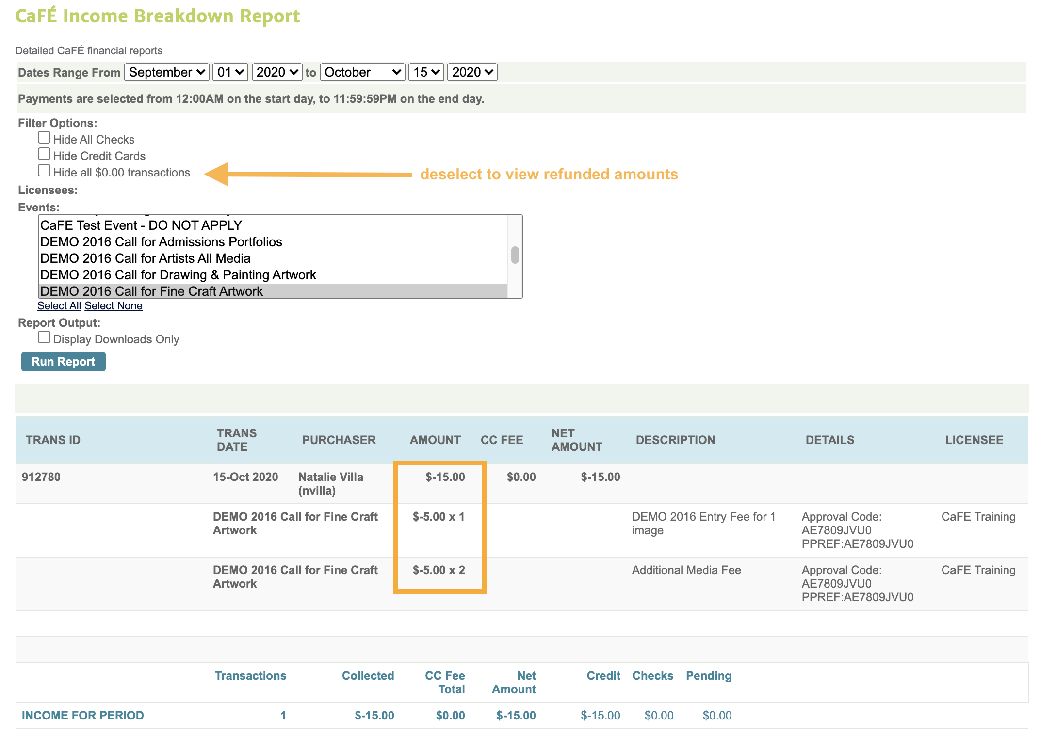Screenshot of the income breakdown report where you can track refunds.