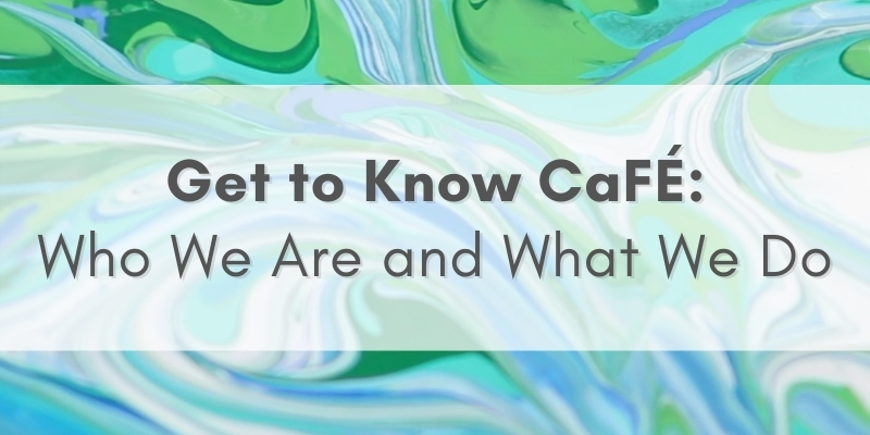 """green and blue background with text that says, """"get to know cafe: who we are and what we do."""""""