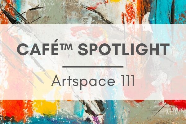"""Text: """"CAFE SPOTLIGHT Artspace 111"""" over a colorful abstract oil painting"""