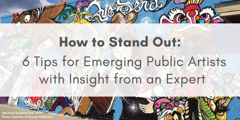 """Mural with text that says, """"How to Stand Out: 6 Tips for Emerging Public Art with Insight from an Expert"""""""
